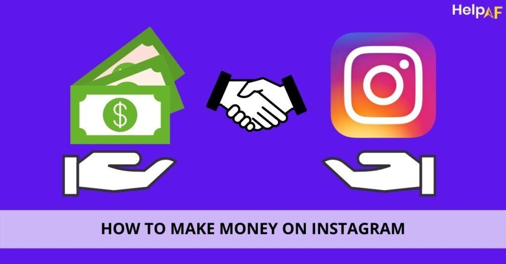 how to earn money from instagram, Instagram se paise kaise kamaye